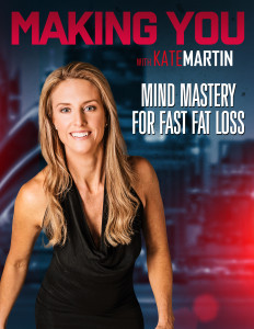 Book - Making You: Mind Mastery for Fast Fat Loss
