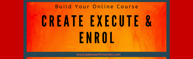 4 Weeks To Launch Online with Kate Martin Mentor create execute enrol